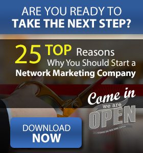 25 Reasons You Should Start you Own MultiLevel Marketing Company