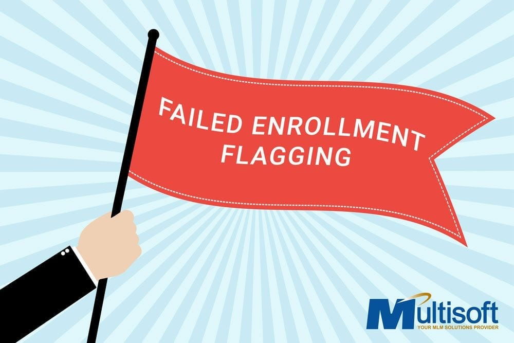 Enrollment Failure Flagging