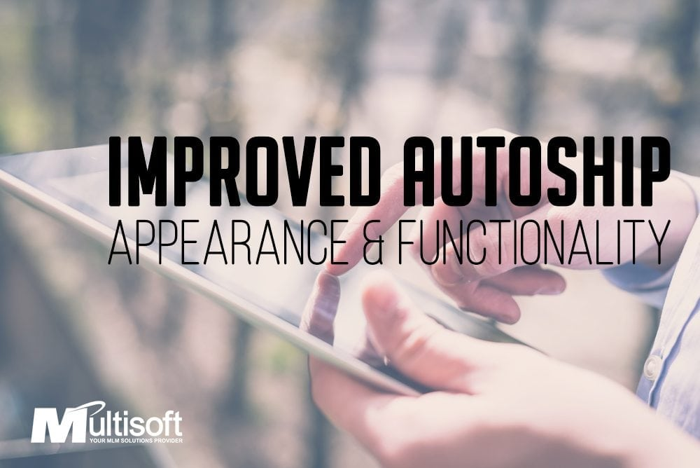Autoship Appearance and Functionality