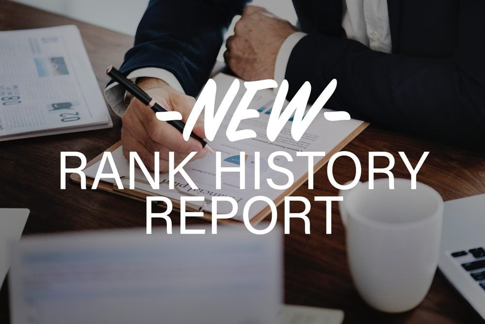 New Rank History Report