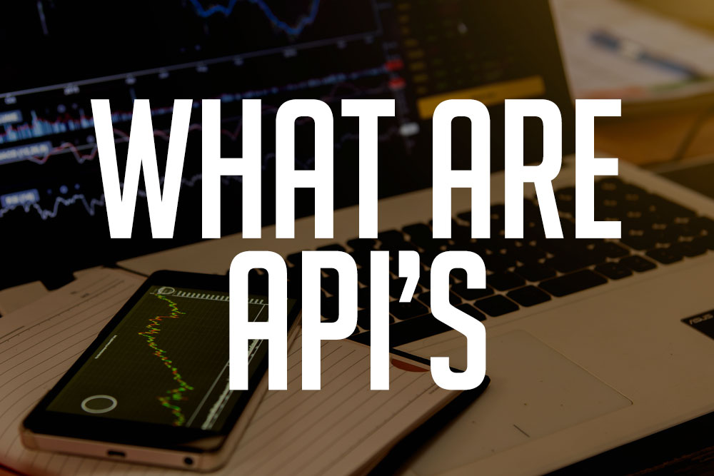 What Are API's?