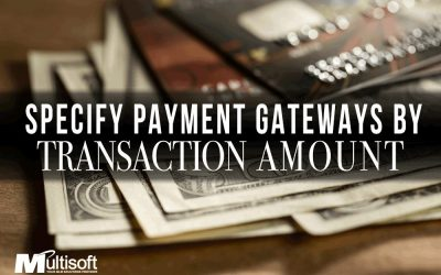 Specify Payment Gateway by Transaction Amount